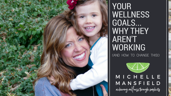 What Doesn't Work With Goal Setting & Wellness